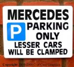 Parking Sign MERCEDES Gift/Joke-any manual/auto model
